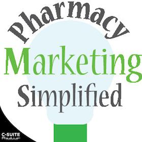Pharmacy Marketing Simplified | Pharmacy Podcast Network