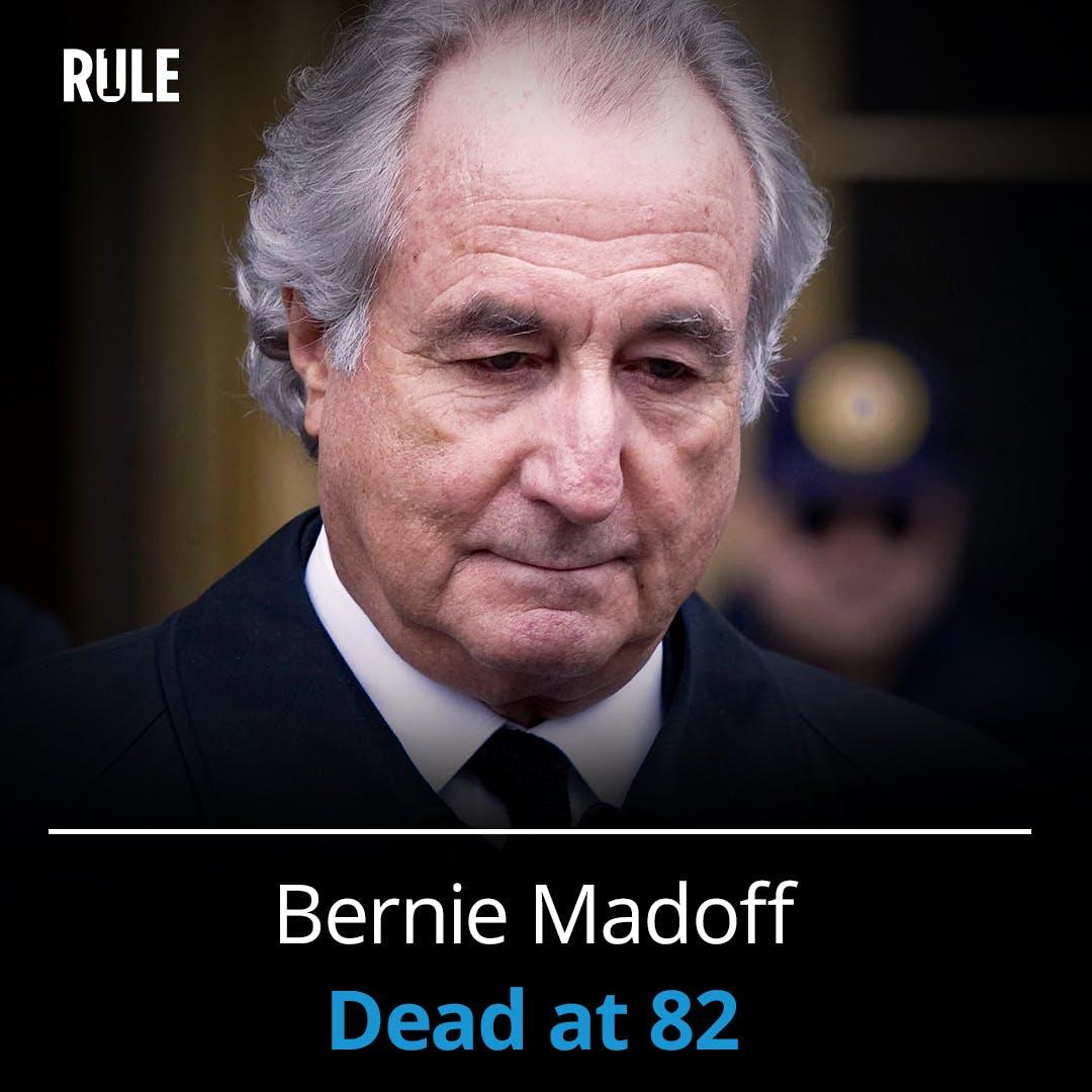 313- Bernie Madoff - Dead at 82