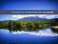 Ep 39 champagne on the rocks.jpg?ixlib=rails 2.1