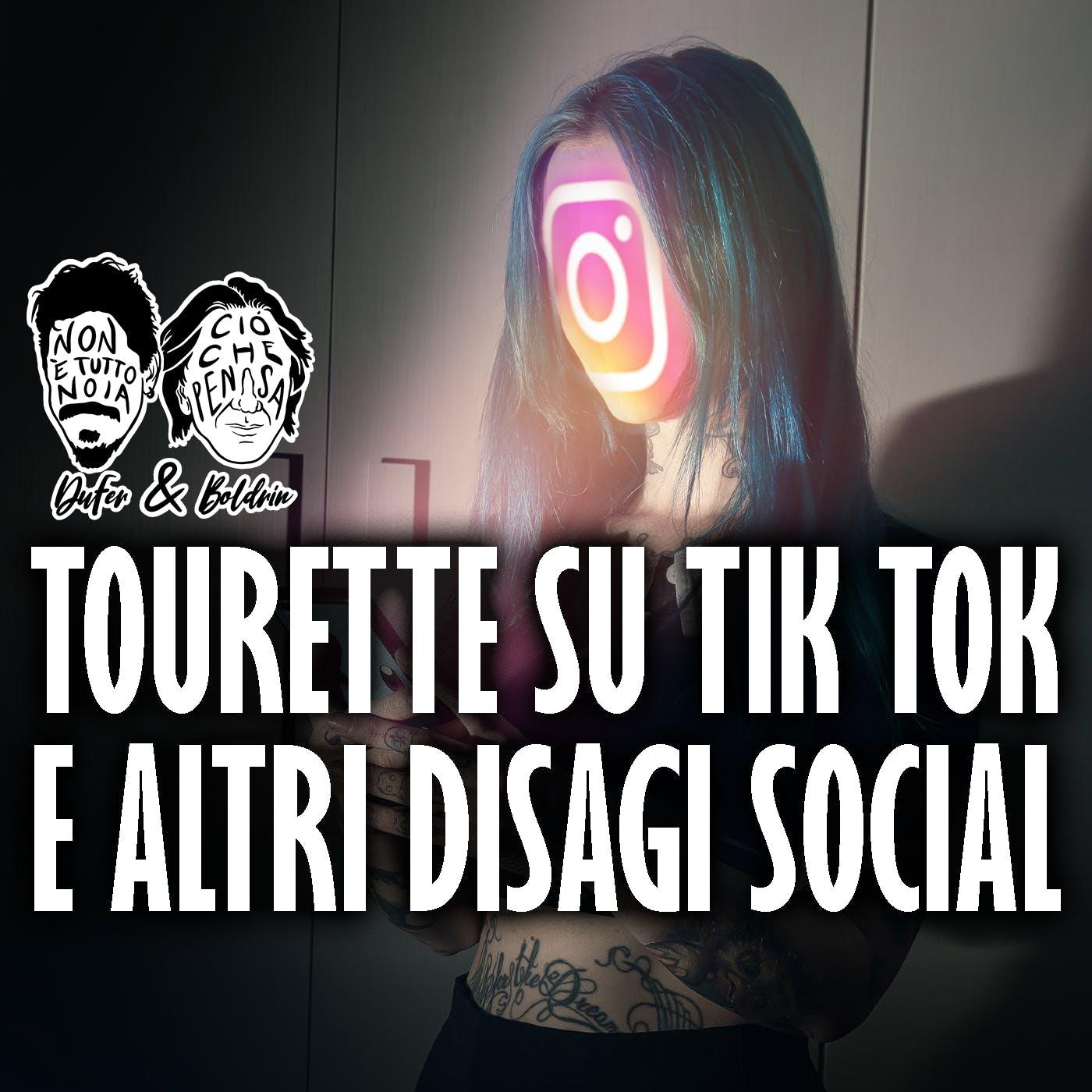 La Tourette su Tik Tok: identificazione e identità - DuFer e Boldrin