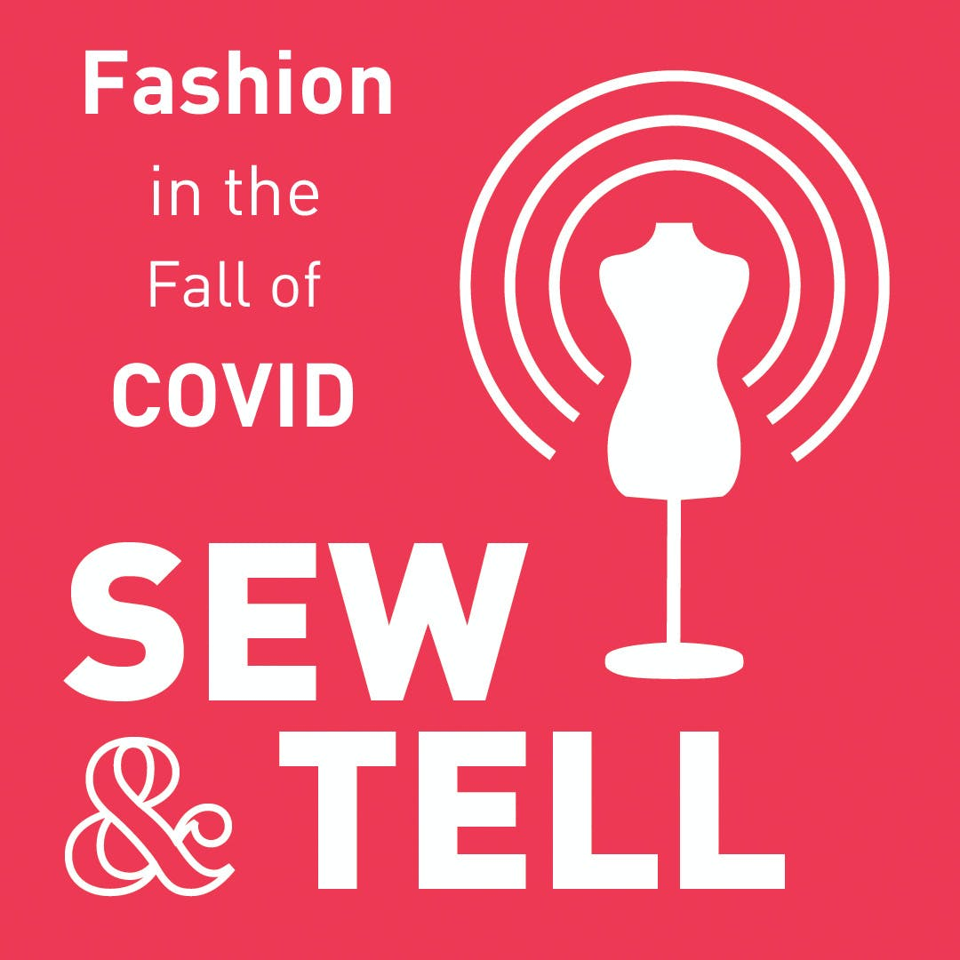 Fashion in the Fall of COVID — Episode 48