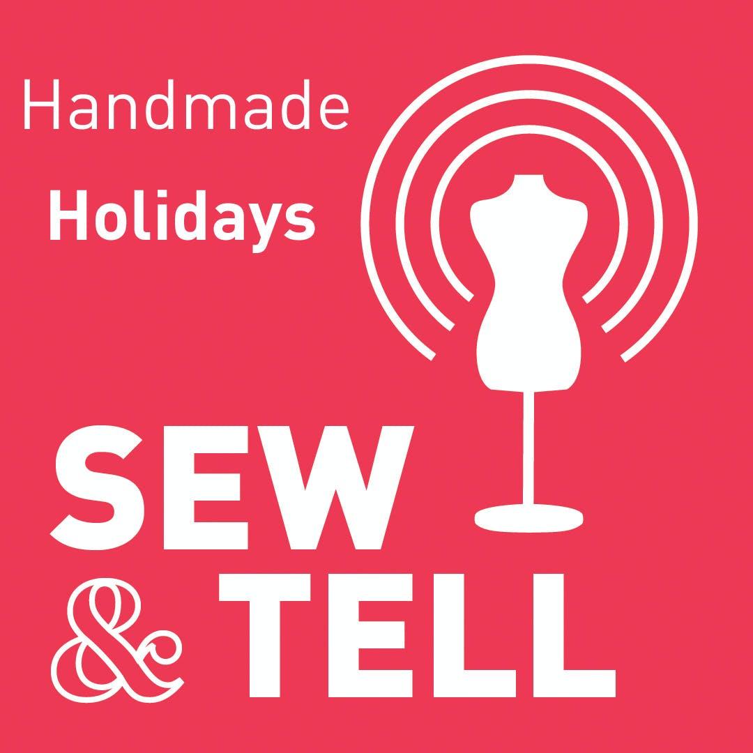 Handmade Holidays — Episode 52