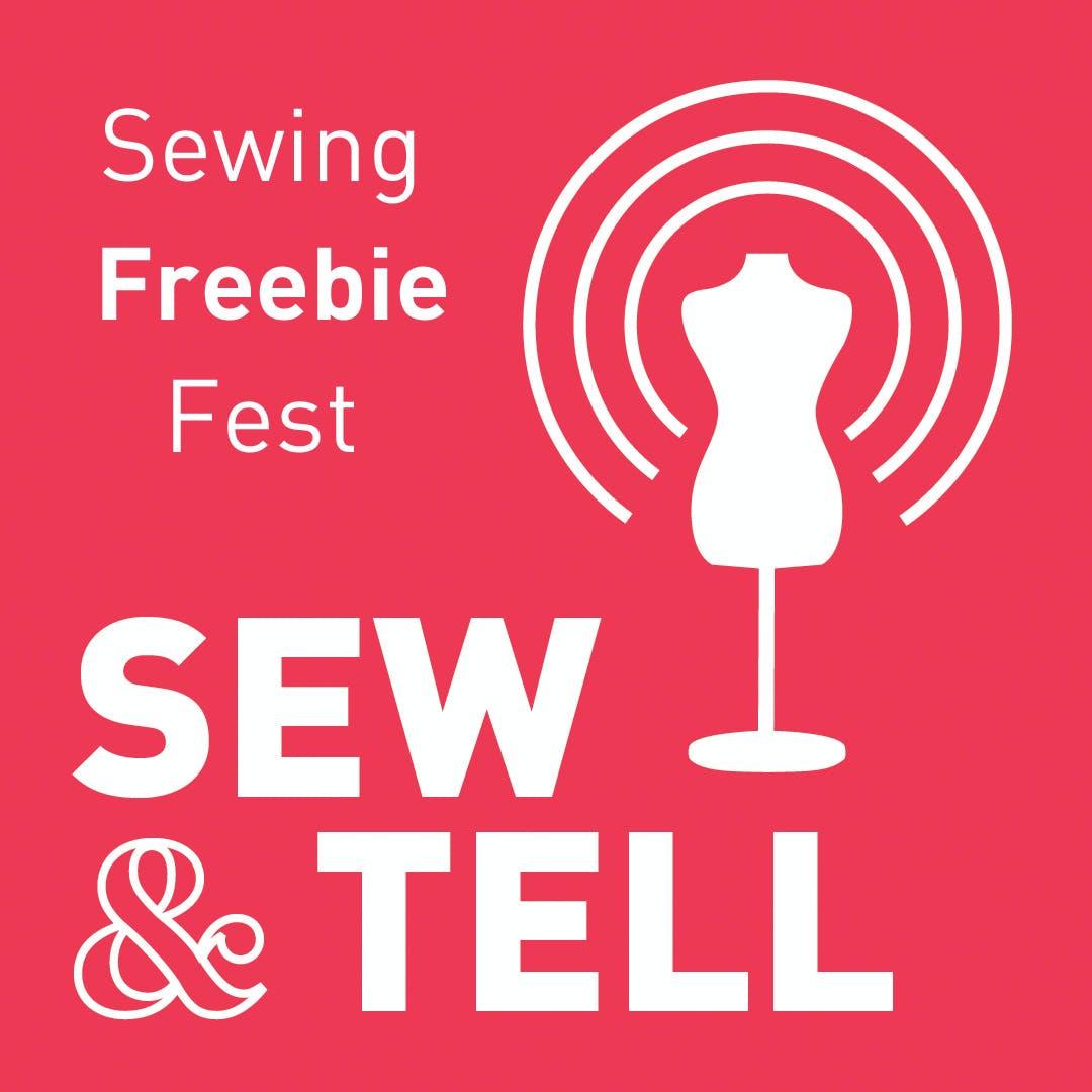 Sewing Freebie Fest — Episode 53