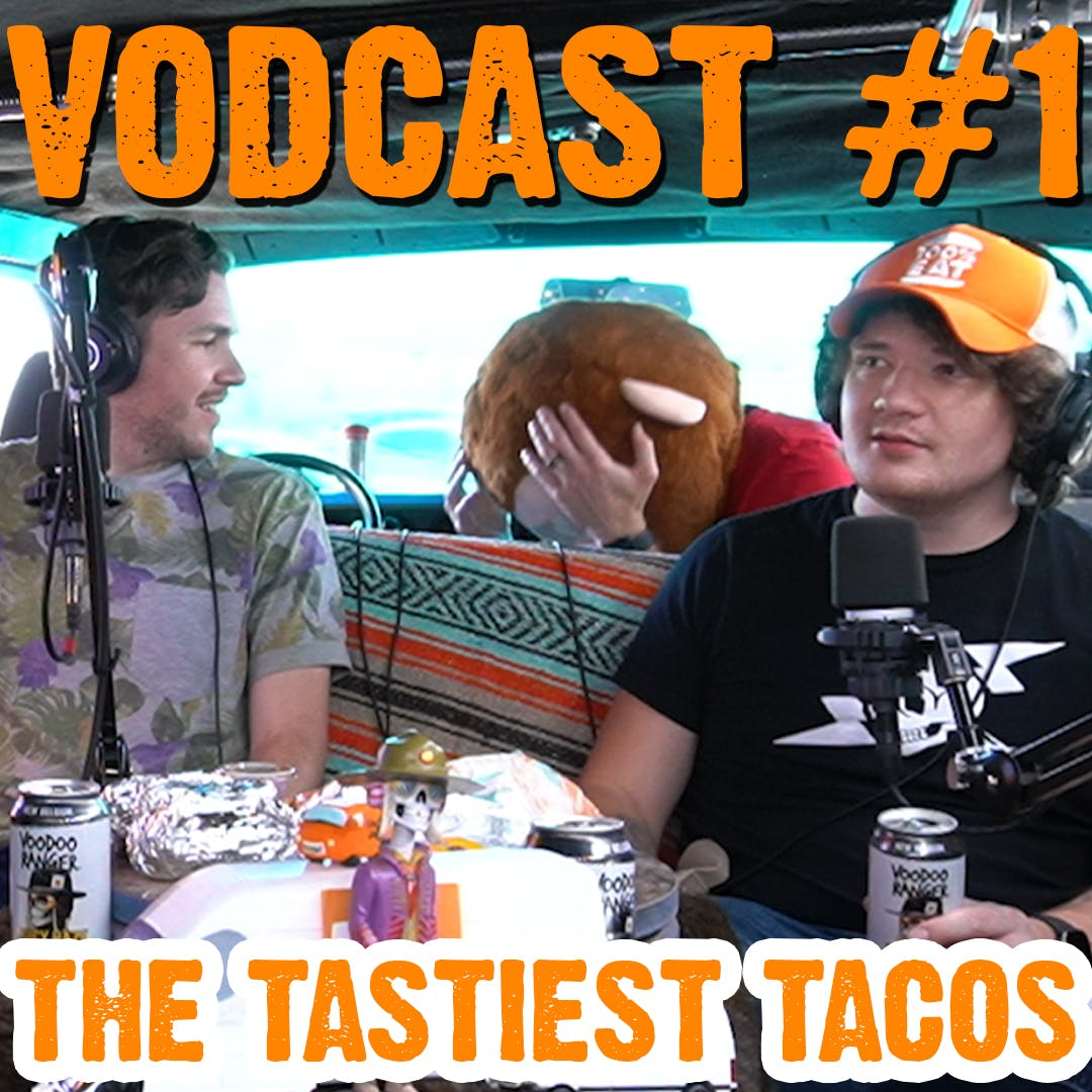 We Eat Tacos and Drink Beer - Face Jam Vodcast #1