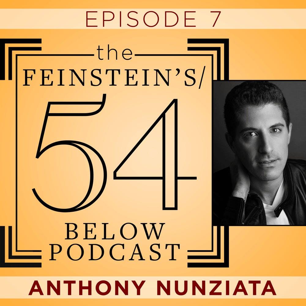 Episode 7: ANTHONY NUNZIATA