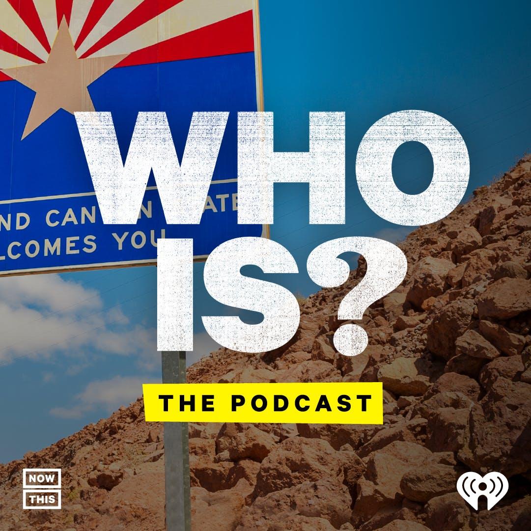 Who Is Arizona?