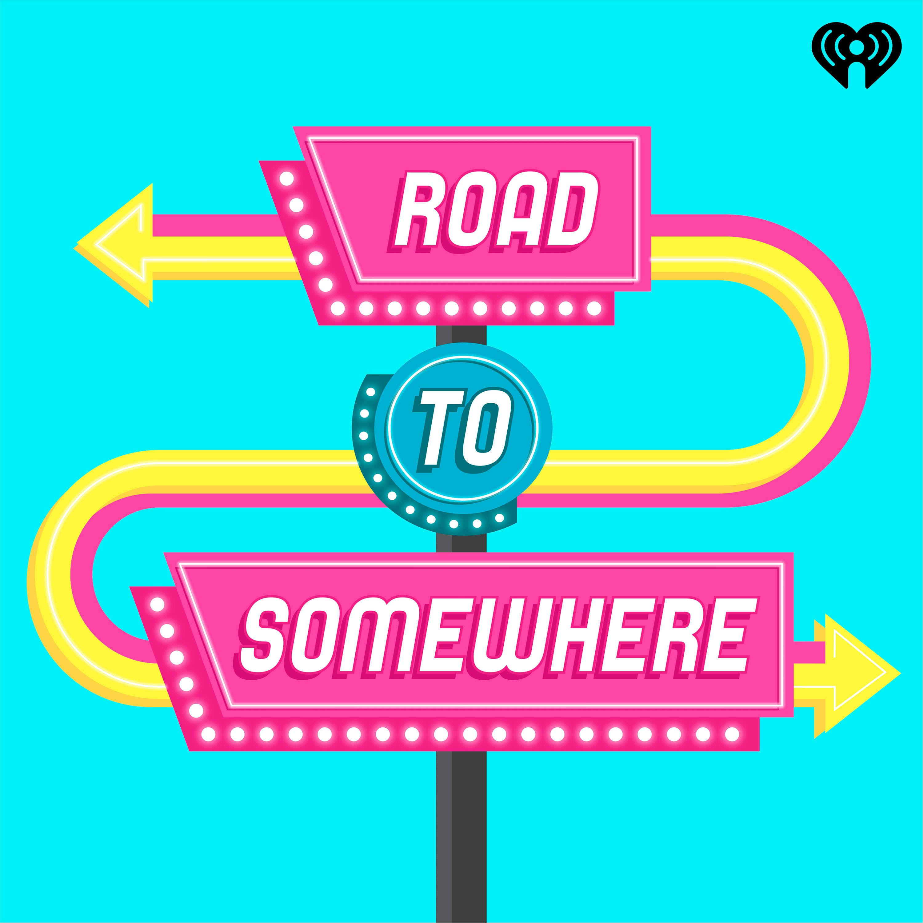 Road to Somewhere