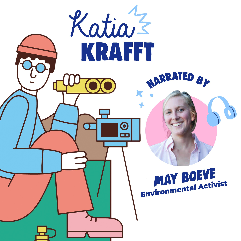 Katia Krafft Read By May Boeve