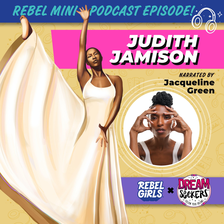 Mini Episode! Judith Jamison Read By Jacqueline Green
