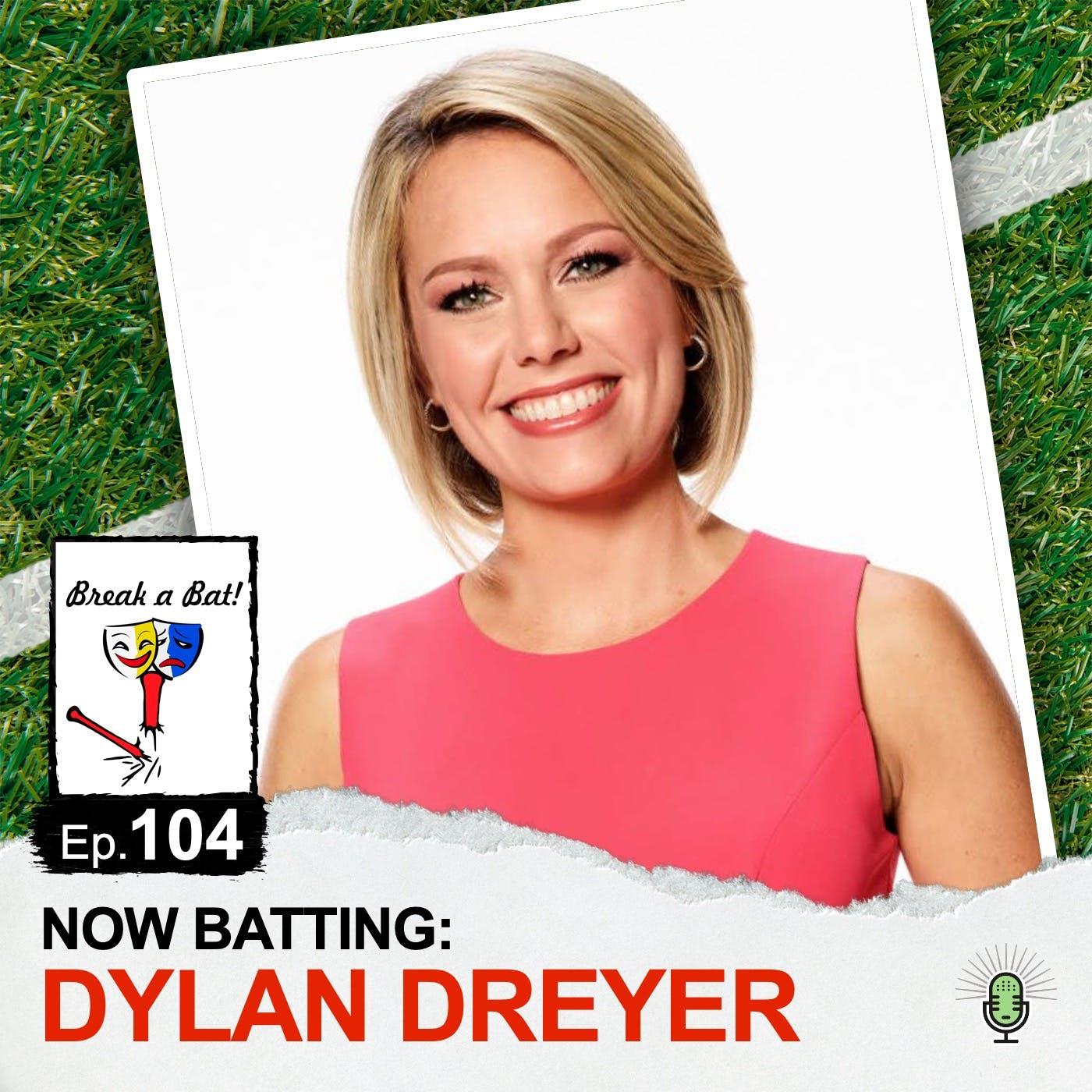 #104 - Now Batting: Dylan Dreyer