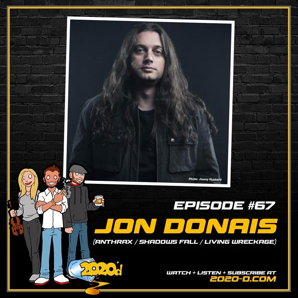 Jon Donais: I'm Sitting on 7 or 8 Years of Riffs