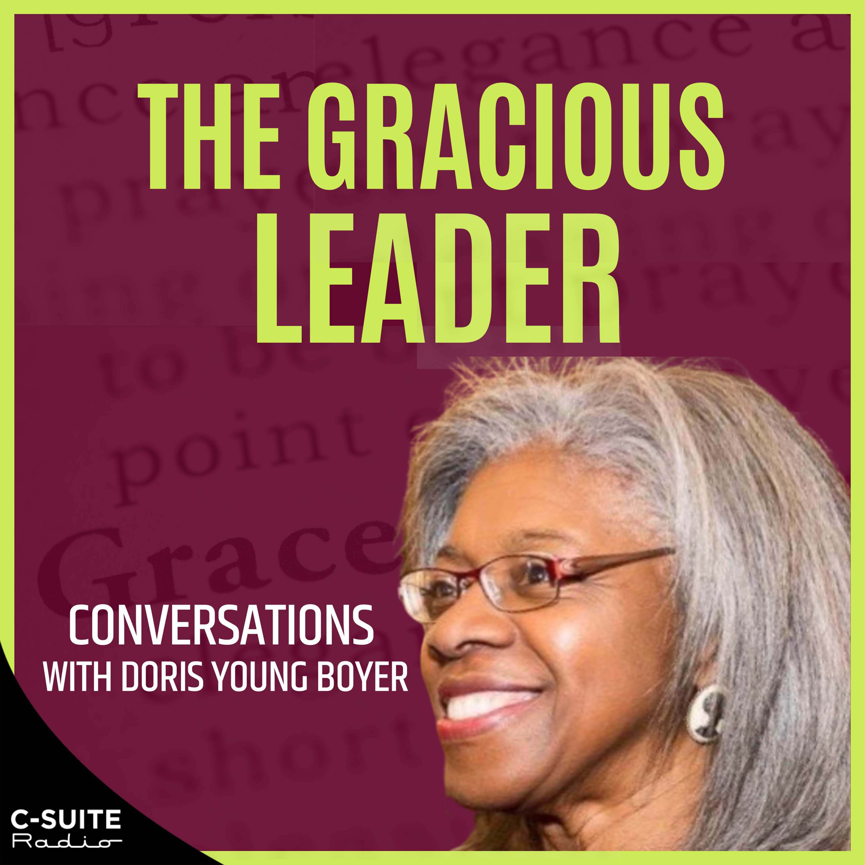 The Gracious Leader: Conversations with Doris Young Boyer