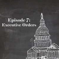 Ep 7 executive orders.jpg?ixlib=rails 2.1