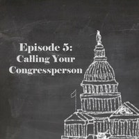 Ep 5 calling your congressperson.jpg?ixlib=rails 2.1