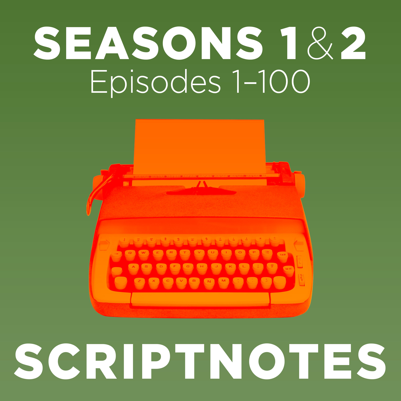 Scriptnotes   Seasons 1 & 2 podcast tile