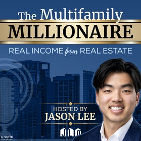 The Multifamily Millionaire: Real Income From Real Estate