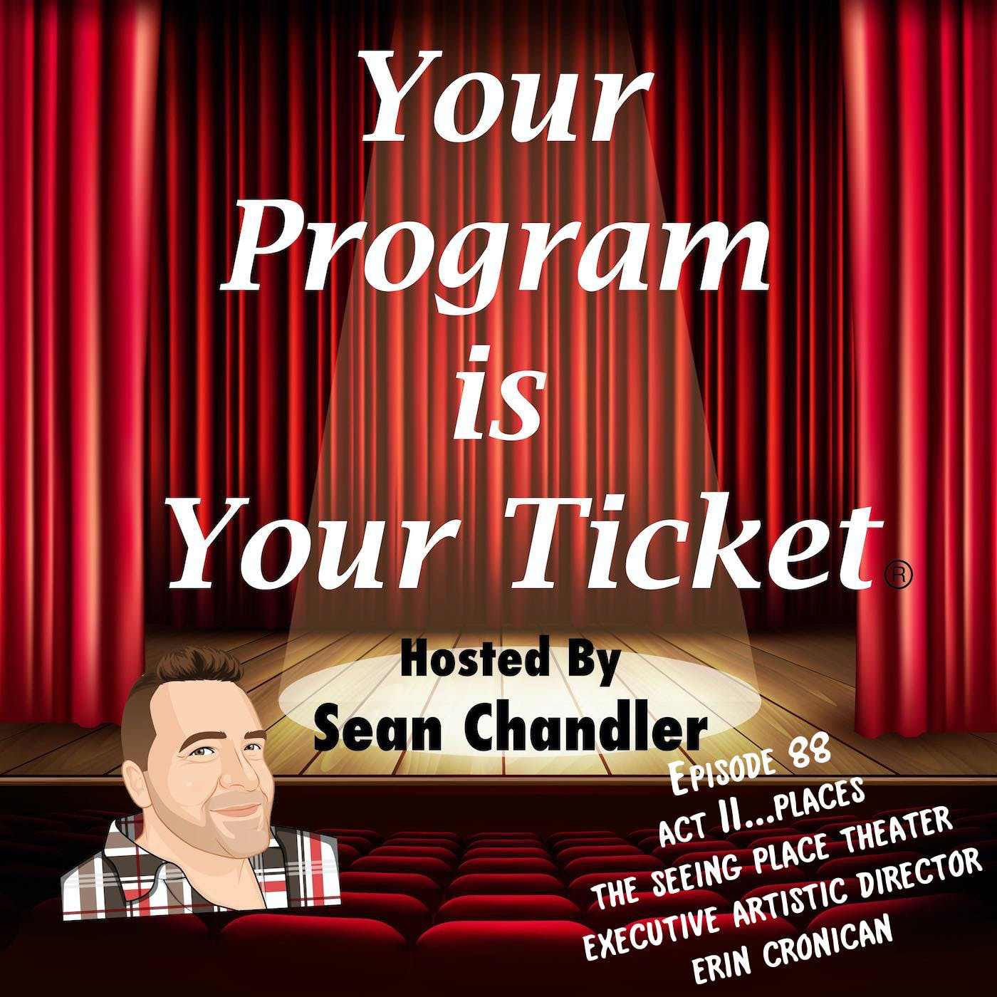 Ep088-Act II Places-The Seeing Place Theater's Erin Cronican