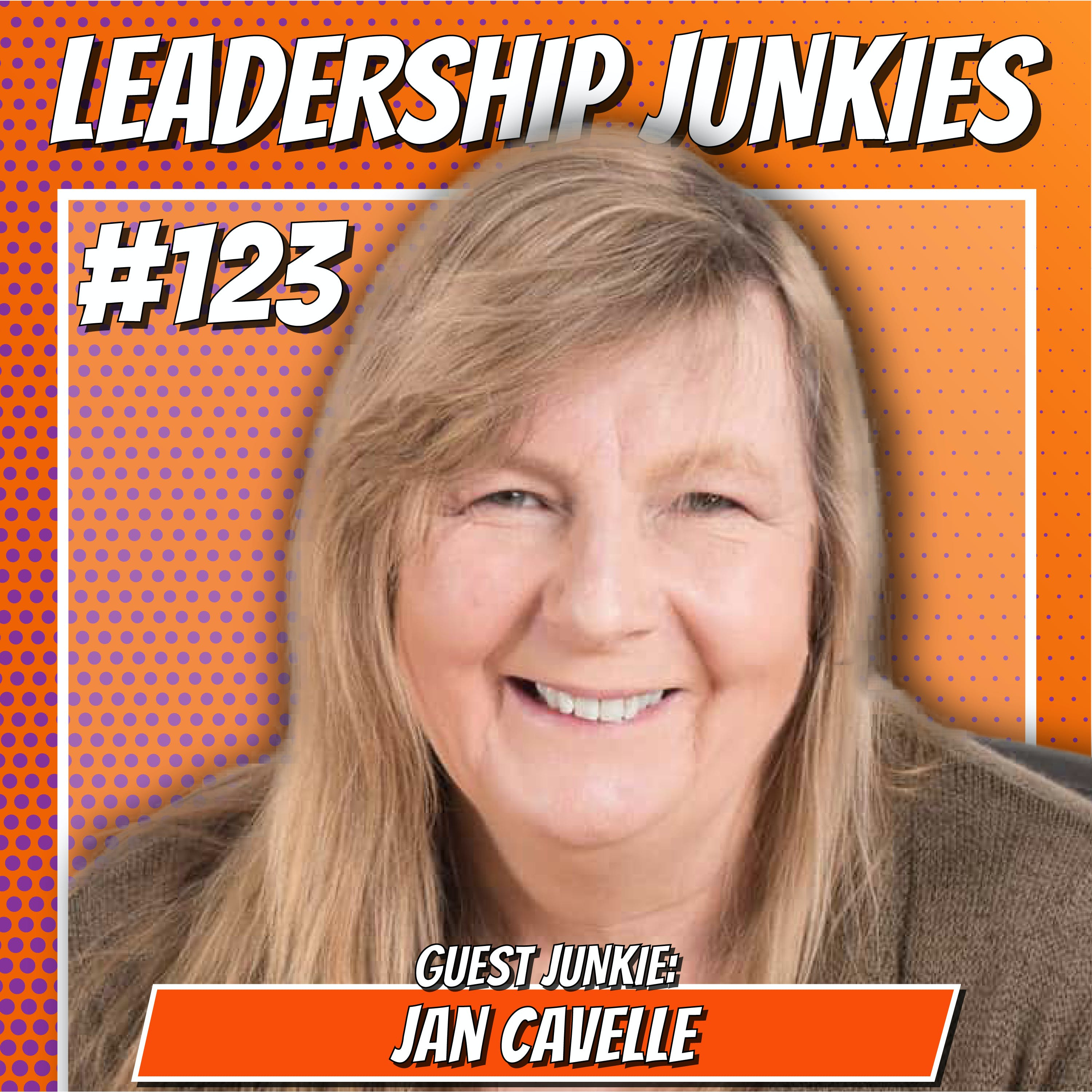 123. Jan Cavelle | Get Ready to Scale! Growing Your Leadership and Your Business