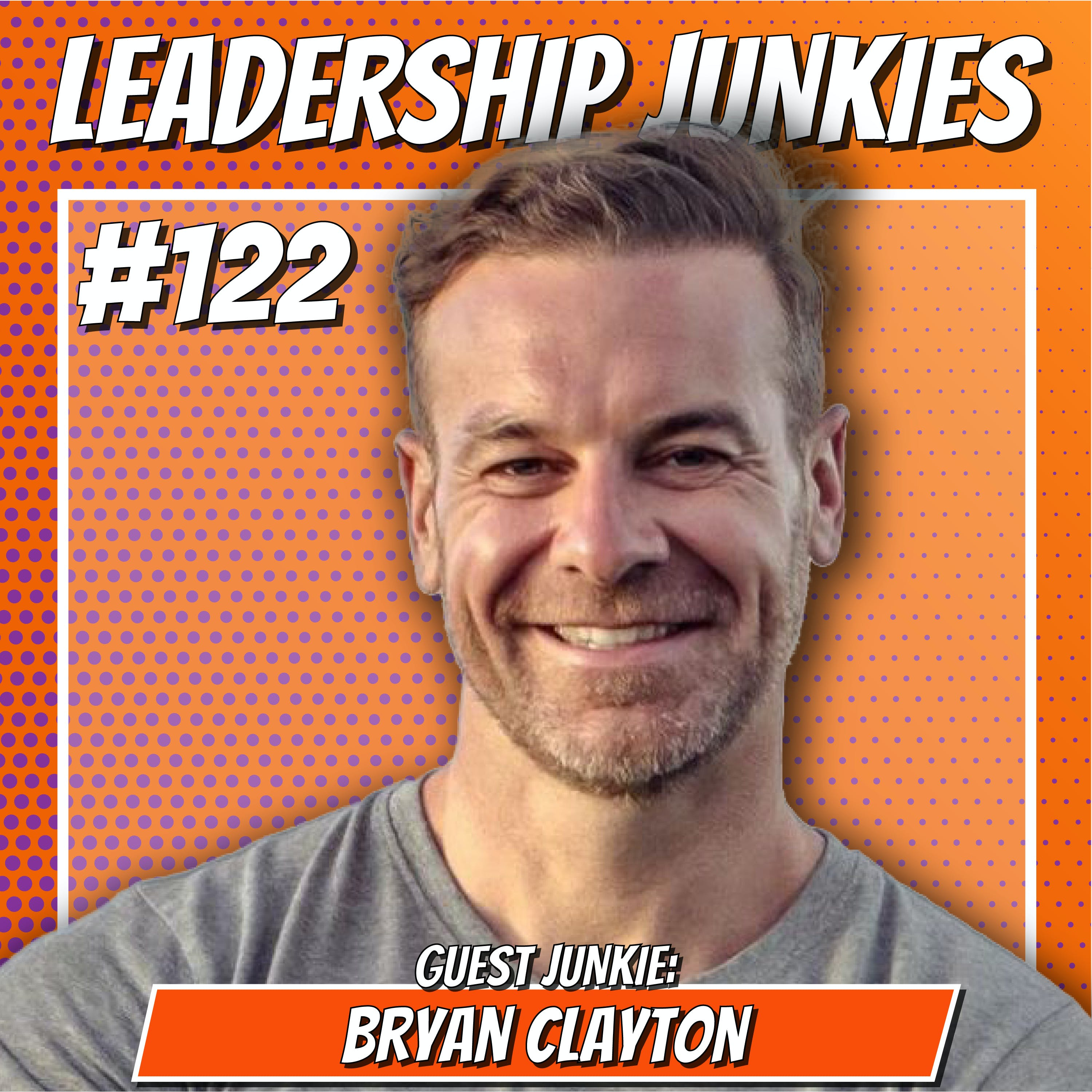 122. Bryan Clayton | Start Up, Grow Up, Scale Up: Secrets for Entrepreneurship and Business Growth