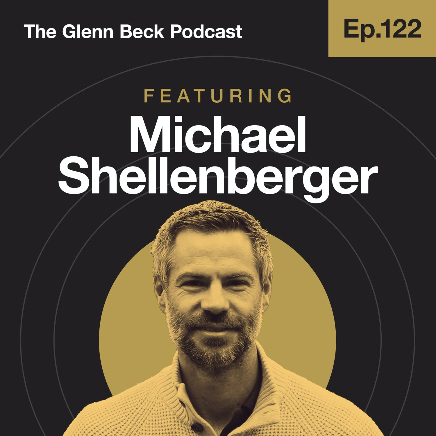 Ep 122 | Why the Radical Left Is DESTROYING Our Cities | Michael Shellenberger | The Glenn Beck Podcast