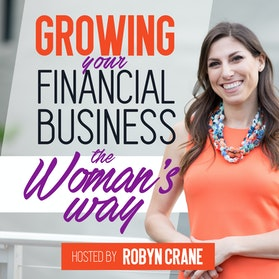 Growing Your Financial Business…The Woman's Way