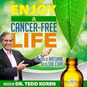 Enjoy A Cancer-Free Life