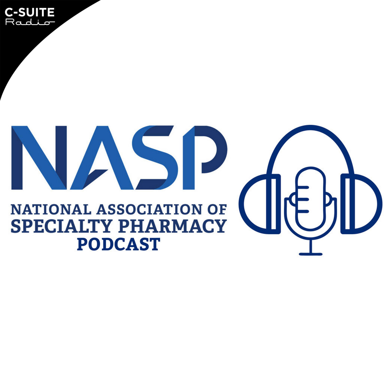 NASP Speciality Pharmacy Podcast