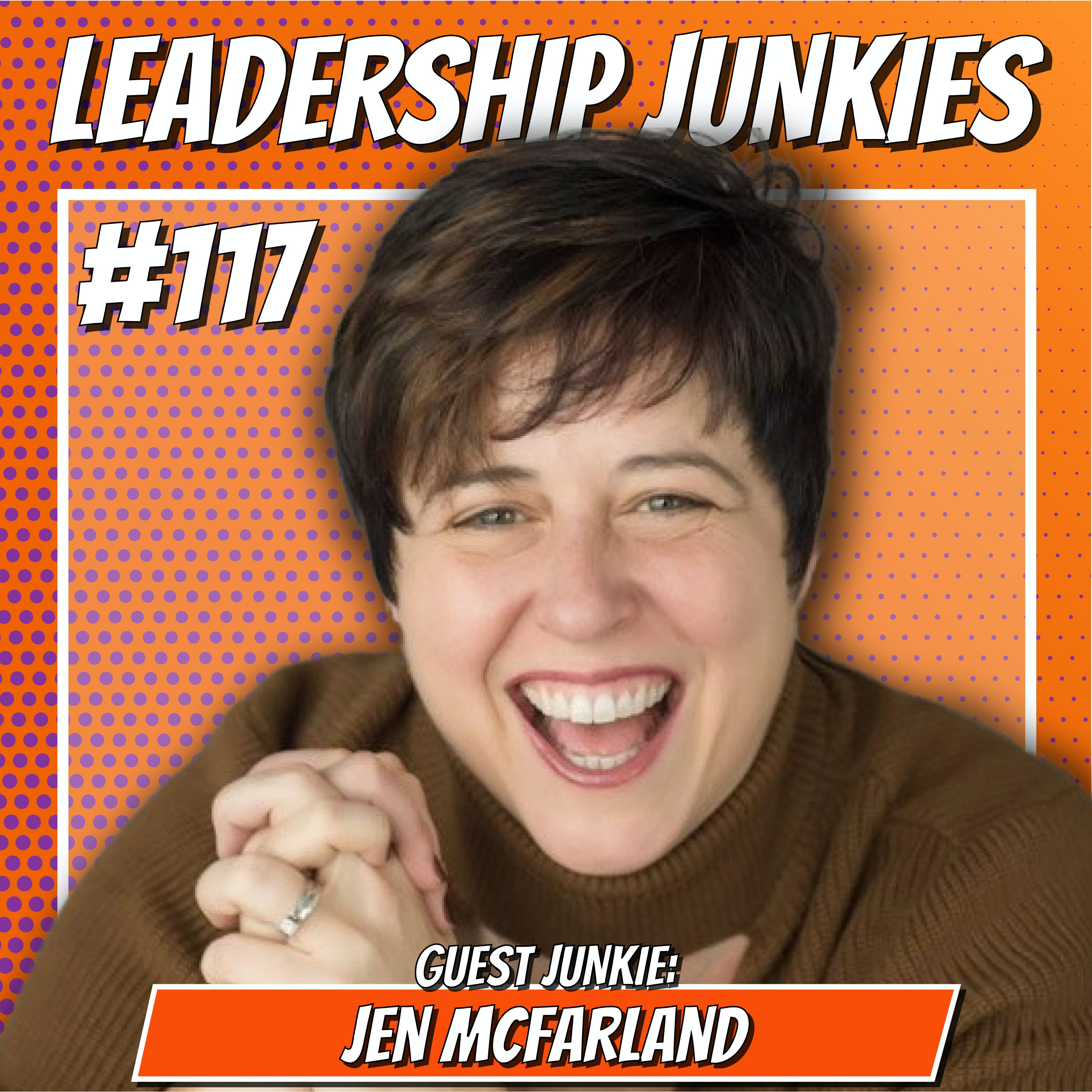 117. Jen McFarland | Embracing Technology to Grow Your Business and Your Impact