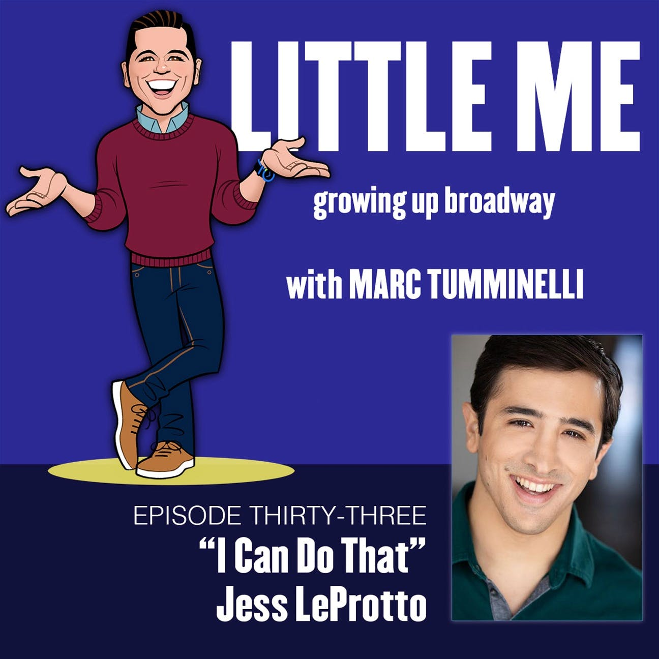 EP33 - Jess LeProtto - I Can Do That