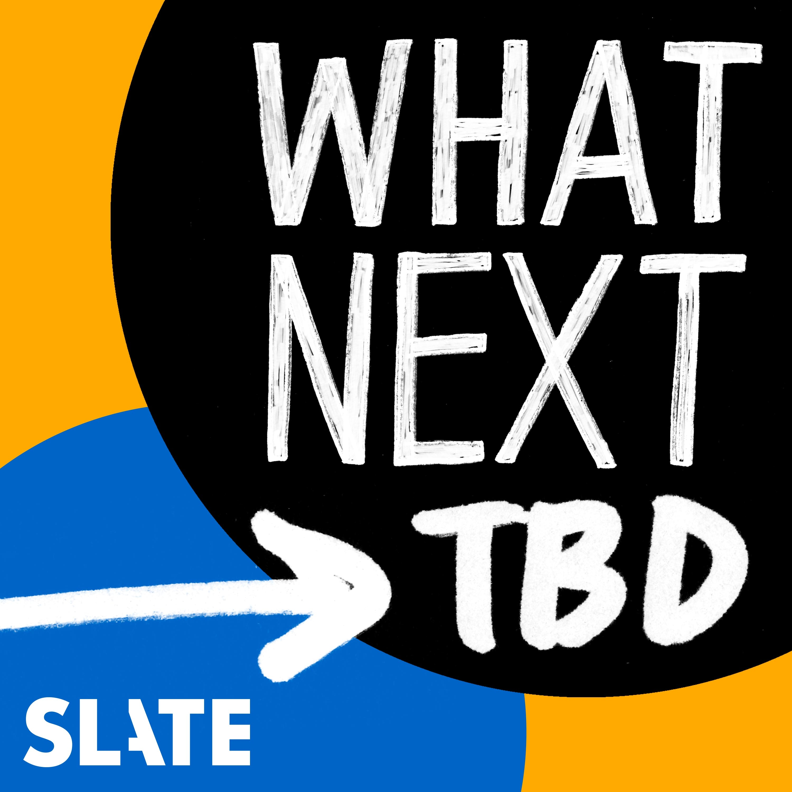 What Next: TBD   Tech, power, and the future podcast