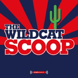 The Wildcat Scoop: An Arizona football and basketball podcast