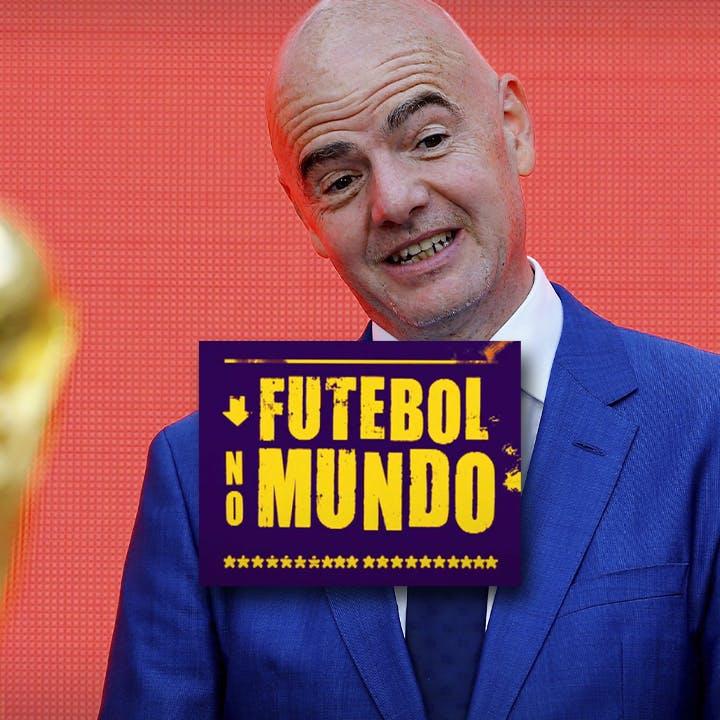 Futebol no Mundo #36: Copa a cada dois anos - a guerra por trás da ideia