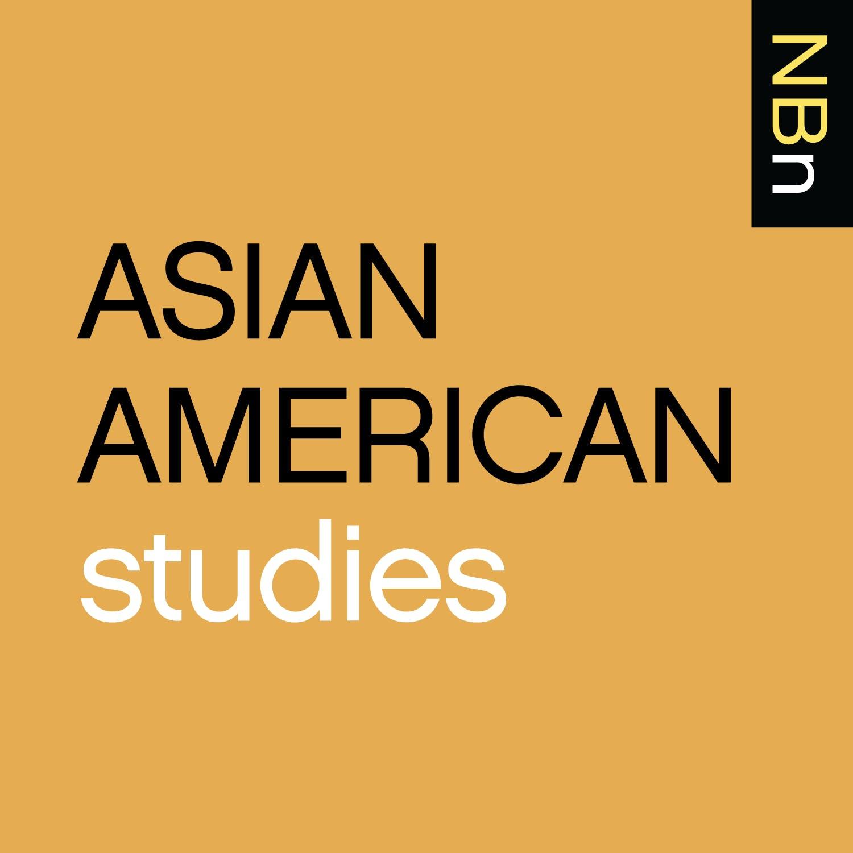Premium Ad-Free: New Books in Asian American Studies podcast tile