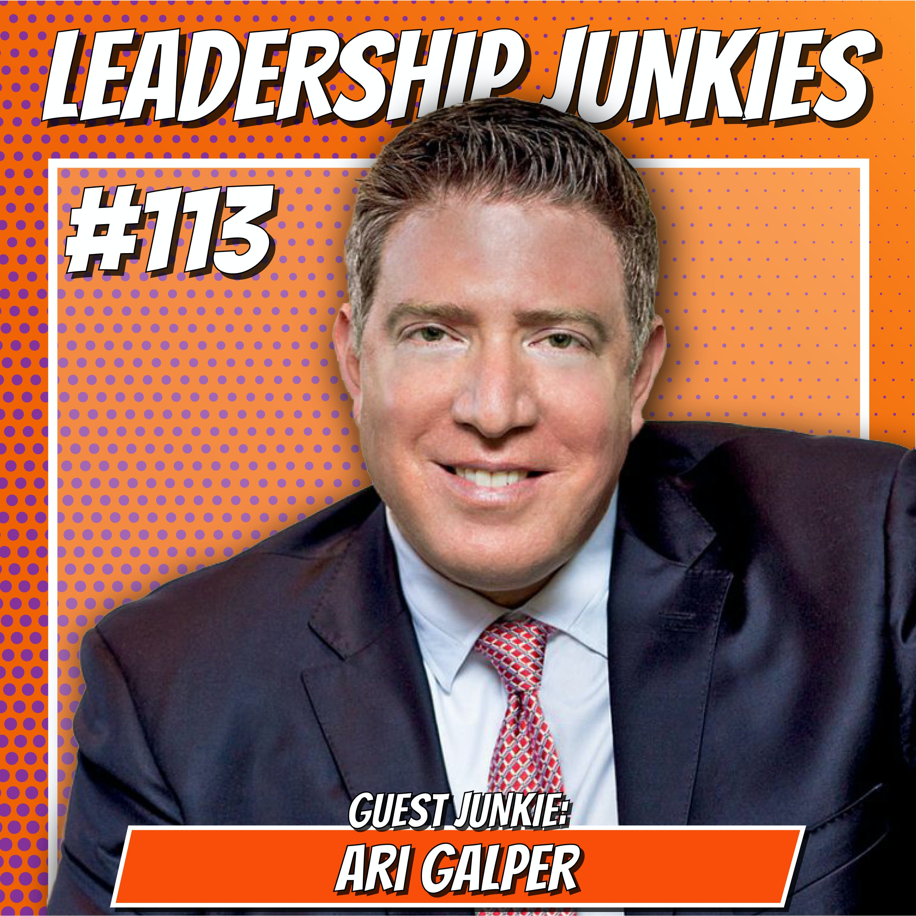113. Ari Galper | Unlocking the Game: Accelerating Your Results With Trust-Based Selling