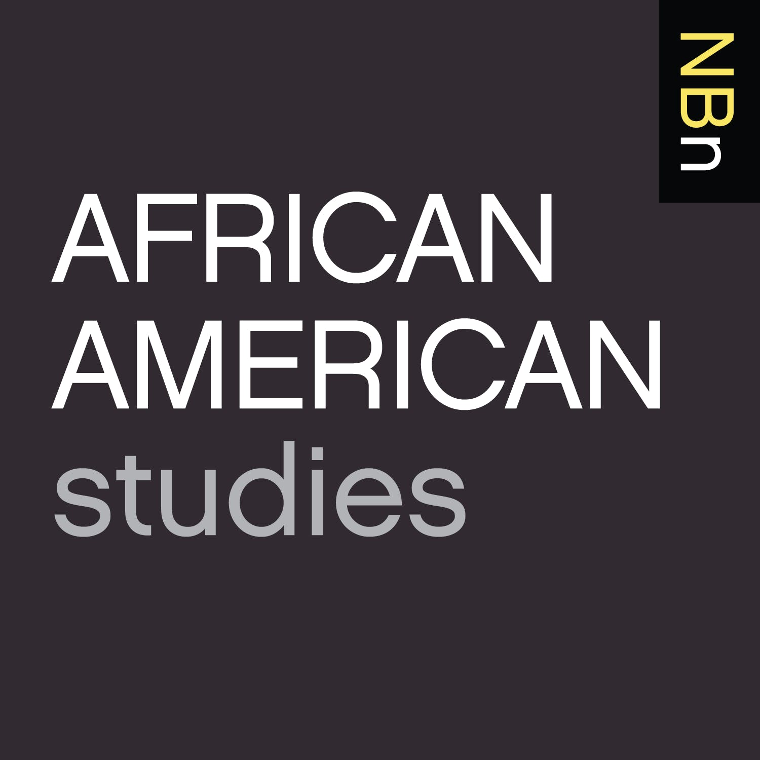 Premium Ad-Free: New Books in African American Studies podcast tile