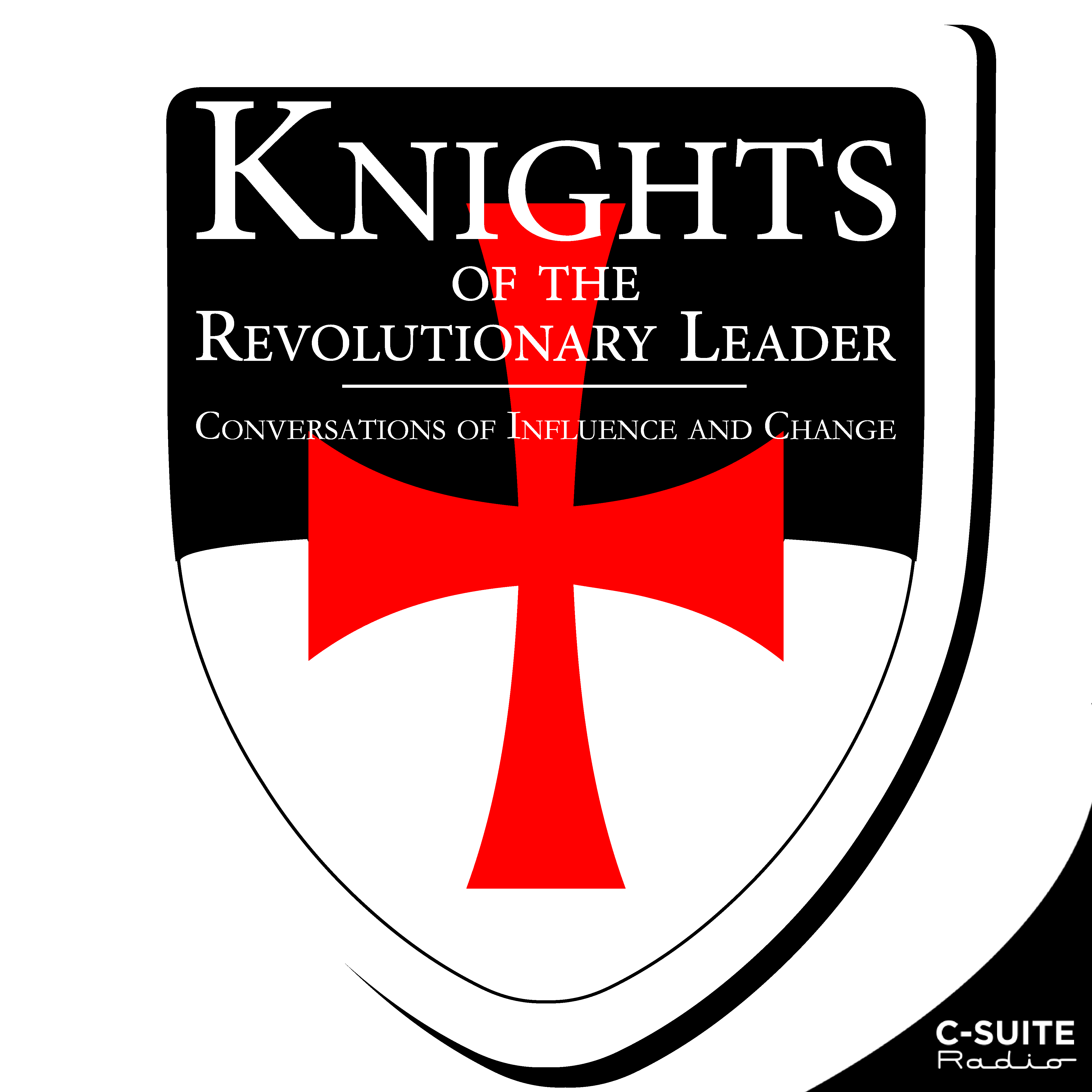 Knights of the Revolutionary Leader: Conversations of Influence and Change