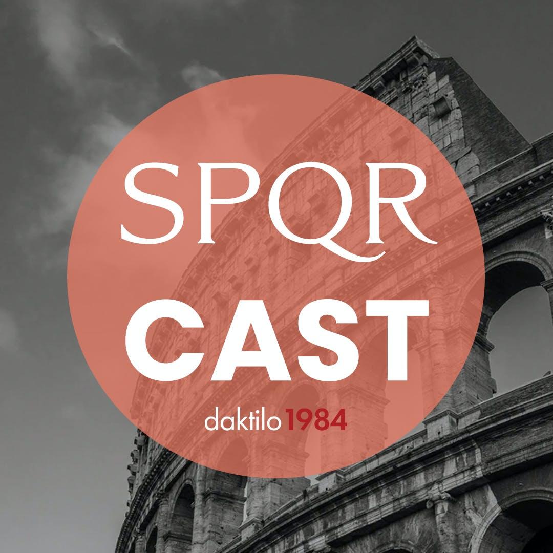 SPQRCAST #11 | Düşmüş Bir Şehir Ayakta Kalmaya Çalışıyor!