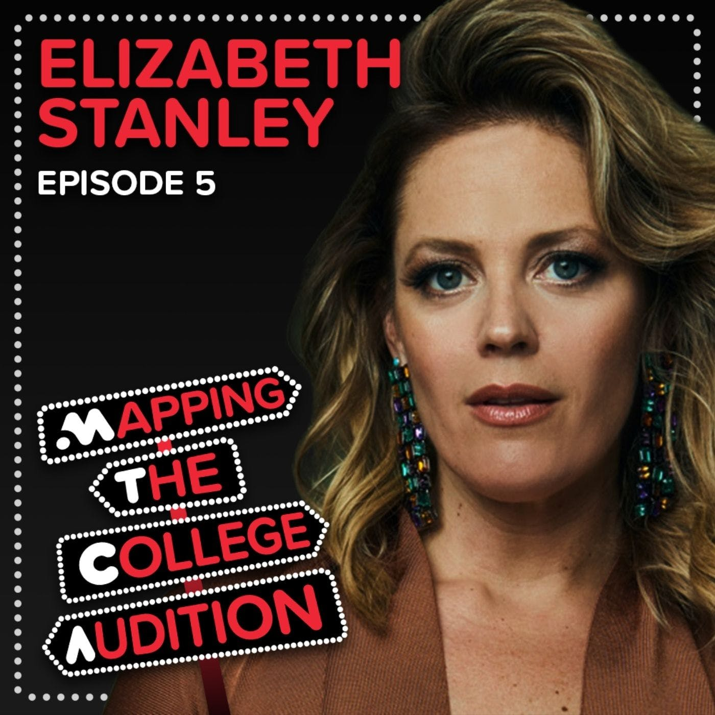 Ep. 5 (AE): Elizabeth Stanley (2020 Tony Nominee for Jagged Little Pill) on Building Your Own MT Degree, The Value of Regional Theatre & Continuing Training
