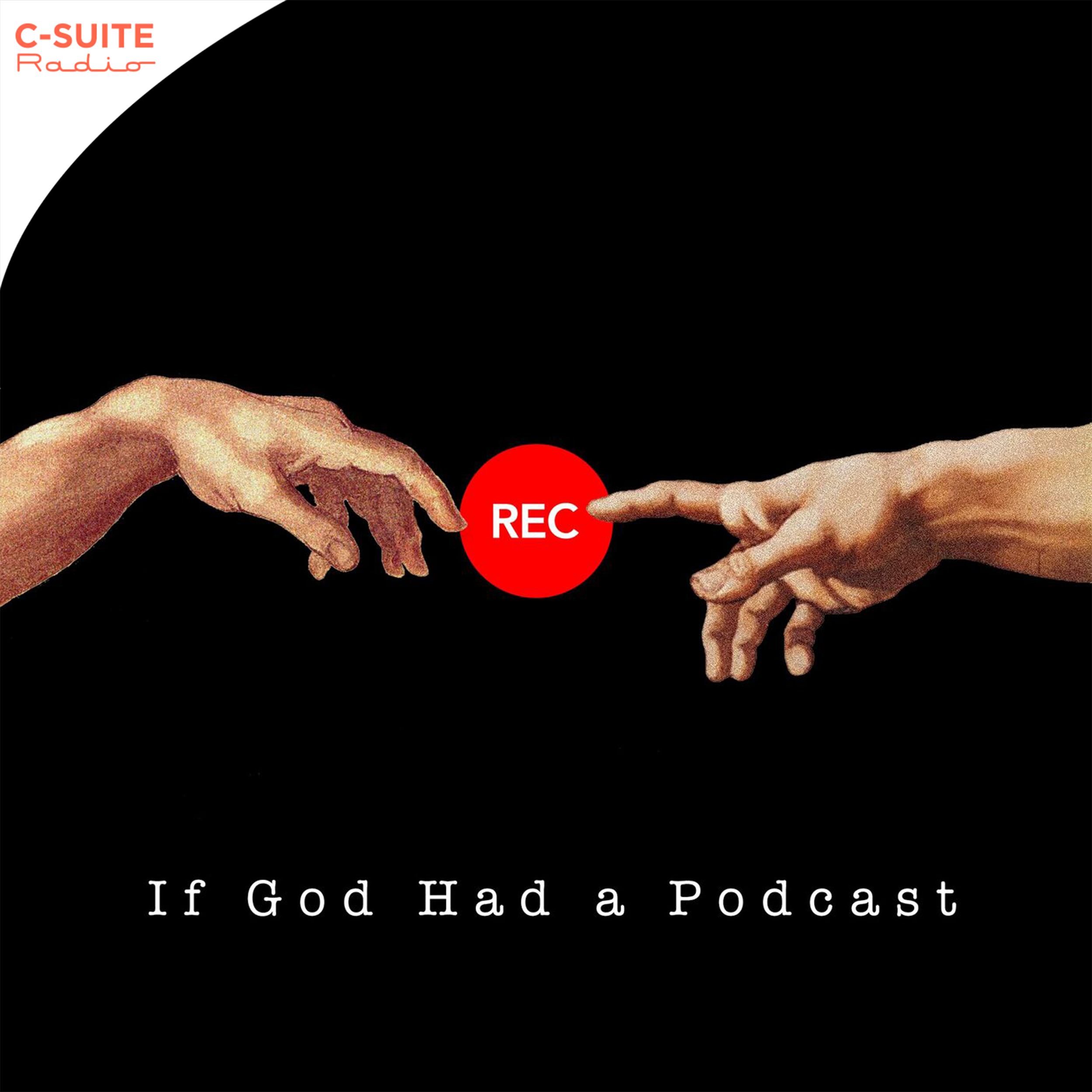 If God Had A Podcast