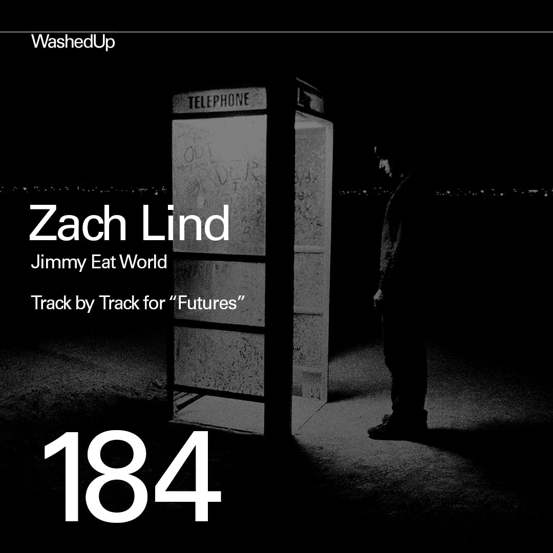 """#184 - Zach Lind (Track by Track of Jimmy Eat World's """"Futures"""")"""