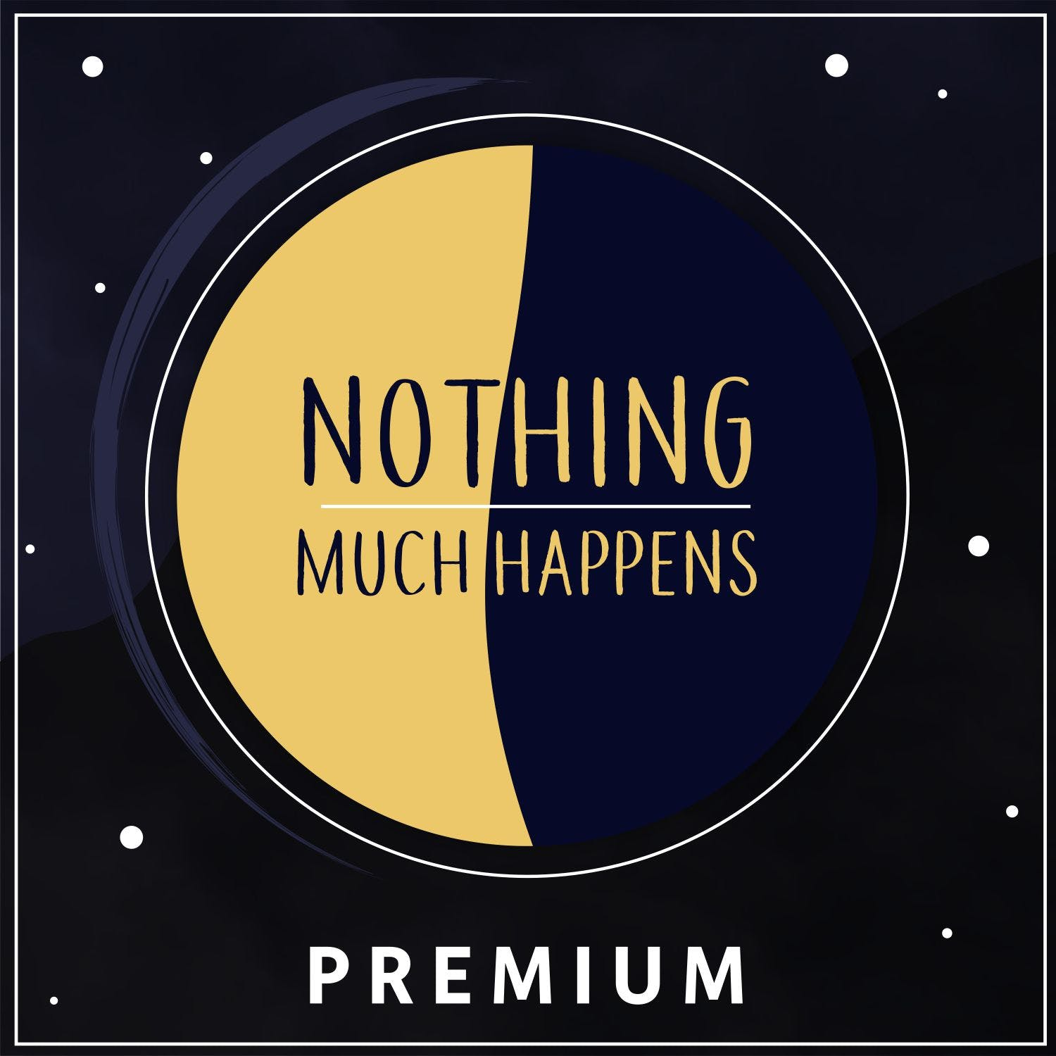 Nothing Much Happens Premium podcast tile