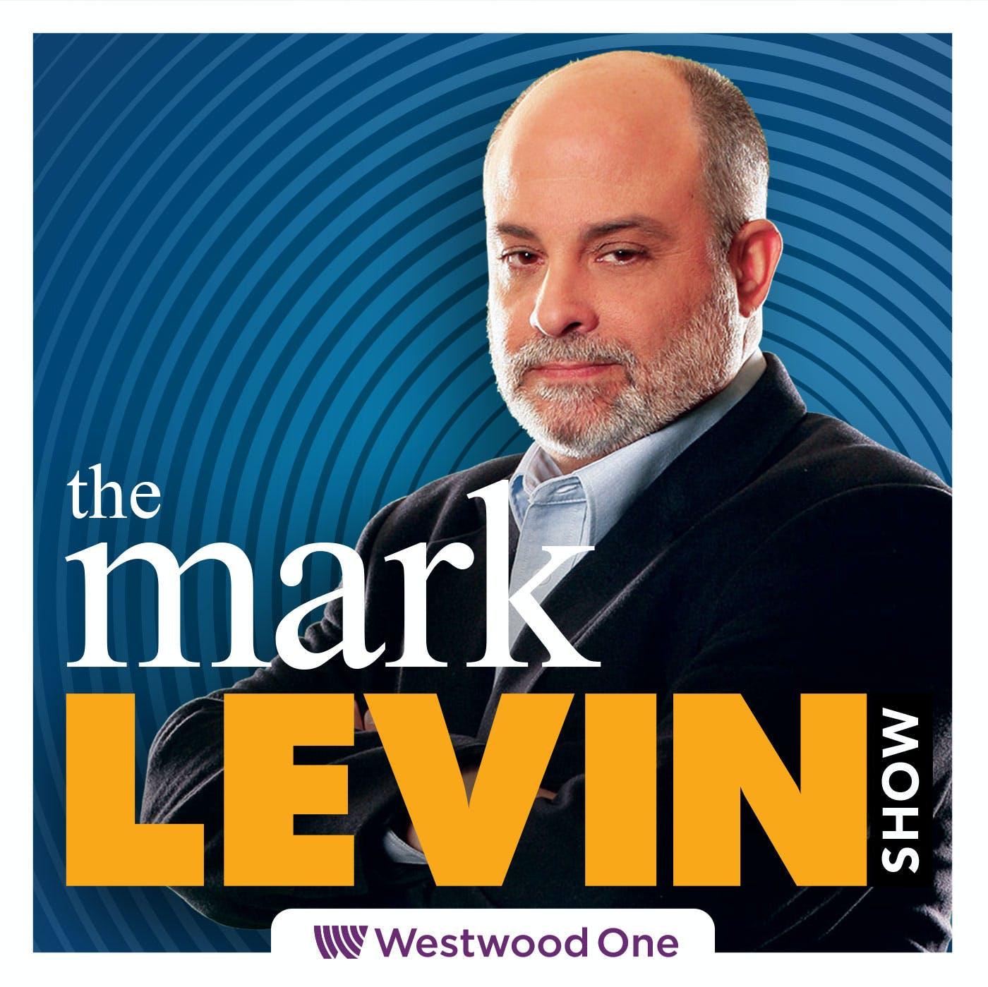 Mark Levin Audio Rewind - 5/7/21