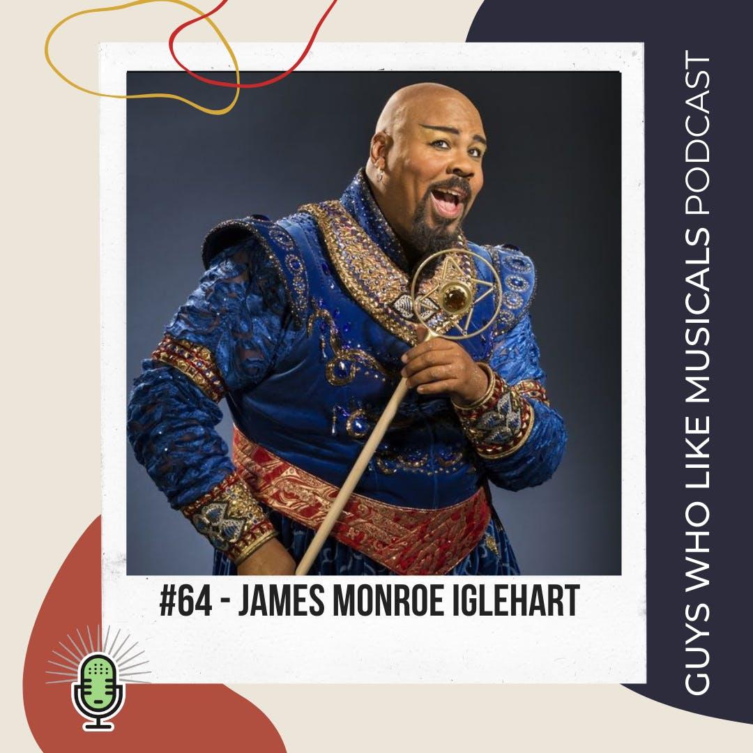 We Love James Monroe Iglehart