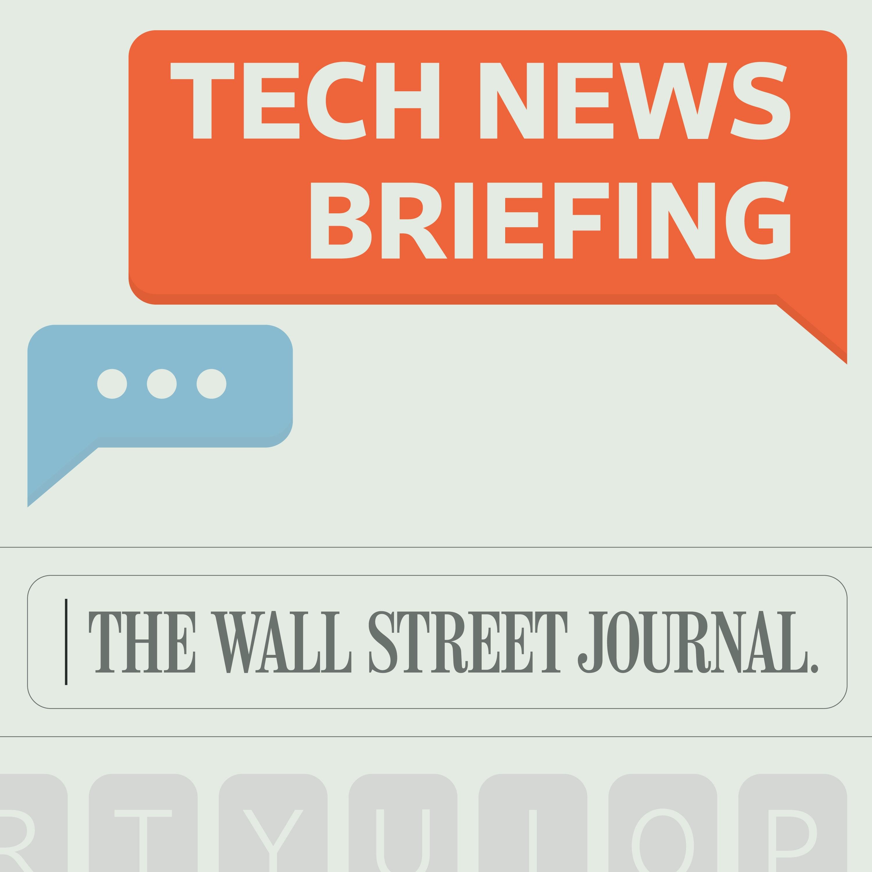 WSJ Tech News Briefing podcast