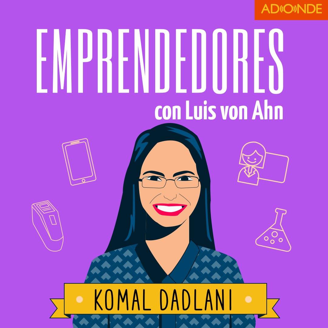 Komal Dadlani y Lab4U - Lograr que tu producto encuentre su lugar en el mercado