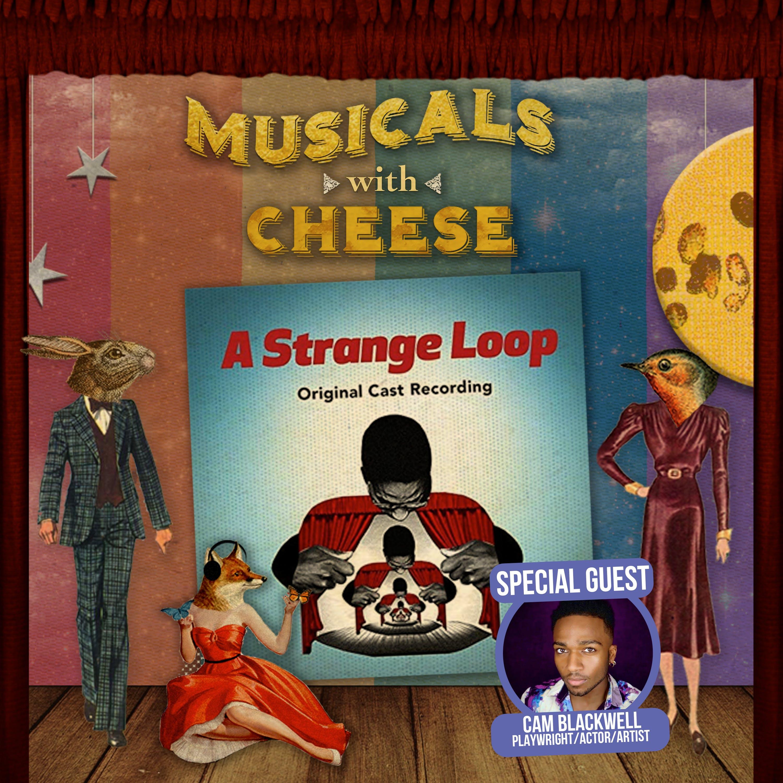 A Strange Loop (feat. Cam Blackwell)