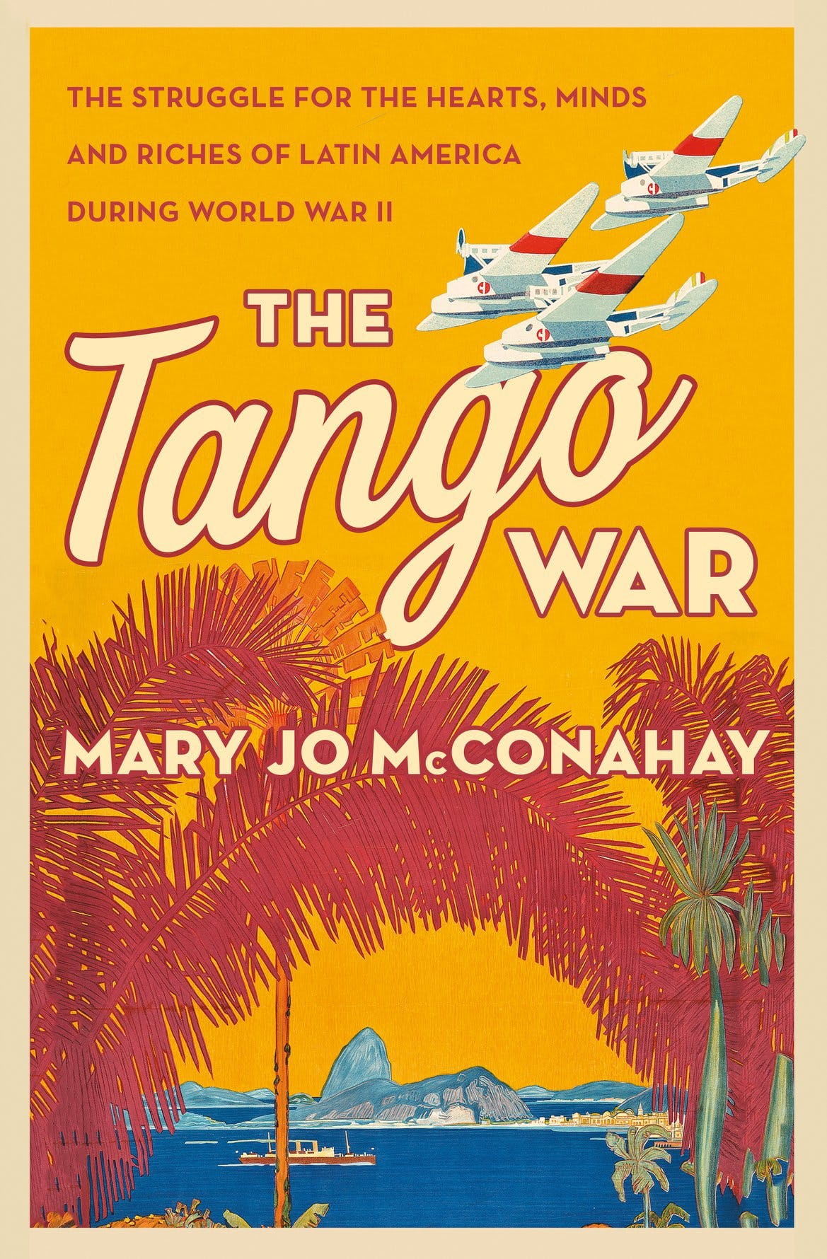 Episode 228-An Interview with Mary Jo McConahay about her latest book The Tango War