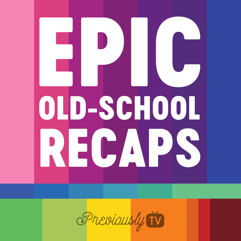 Epic Old-School Recaps