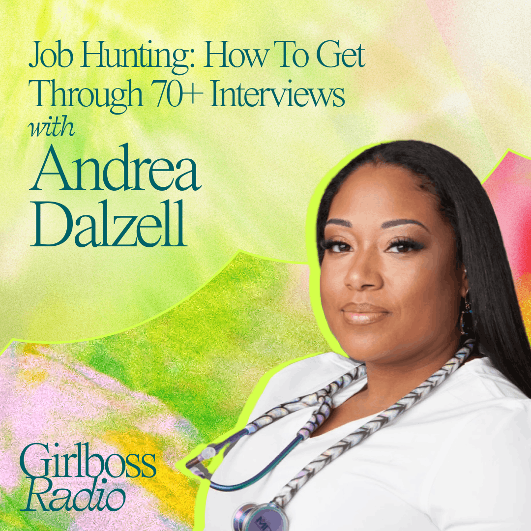 Job Hunting: How To Get Through 70+ Interviews With Andrea Dalzell