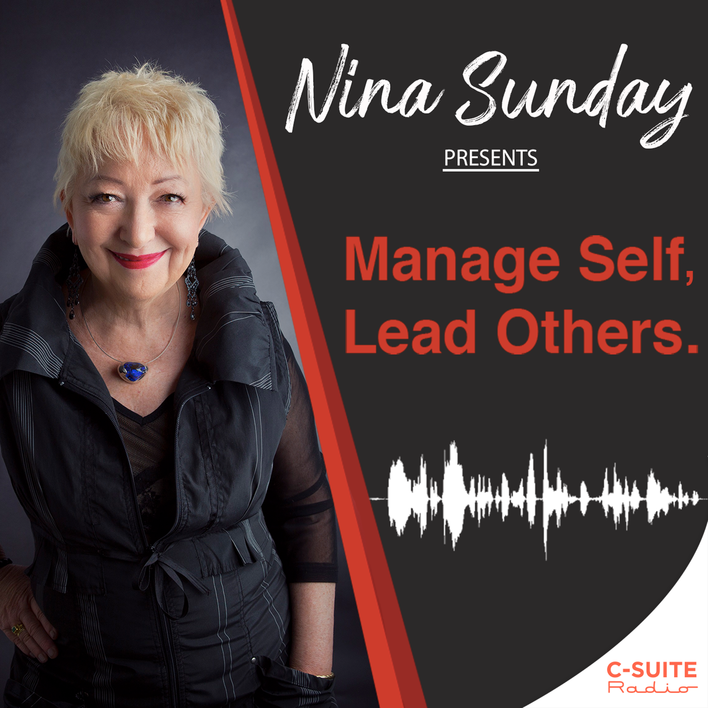 Nina Sunday presents, Manage Self, Lead Others.